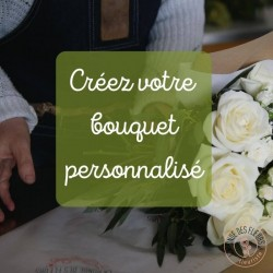 Créez votre bouquet...
